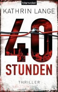 40 Stunden - Kathrin Lange