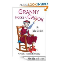 Granny Hooks A Crook (Fuchsia, Minnesota) [Kindle Edition] - Julie Seedorf