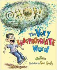 The Very Inappropriate Word - Jim Tobin, Dave Coverly