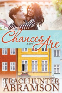 Chances Are - Traci Hunter Abramson