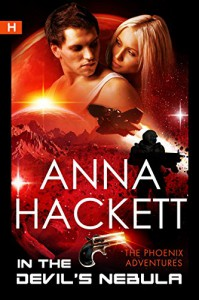 In the Devil's Nebula (The Phoenix Adventures Book 2) - Anna Hackett