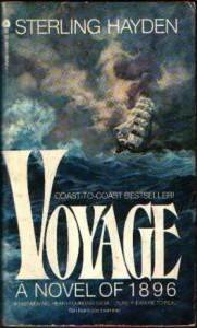 Voyage: A Novel Of 1896 - Sterling Hayden