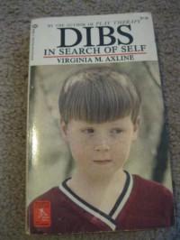 Dibs in Search of Self Virginia M Axline - Virginia M. Axline