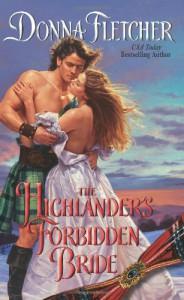 The Highlander's Forbidden Bride - Donna Fletcher