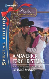 A Maverick for Christmas - Leanne Banks