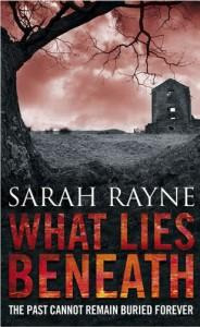 What Lies Beneath. Sarah Rayne - Sarah Rayne