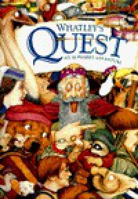 Whatley's Quest - Bruce Whatley, Rosie Smith