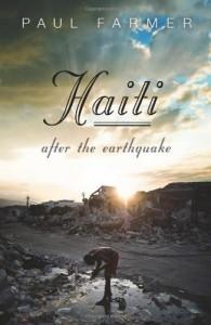 Haiti: After the Earthquake - Paul Farmer