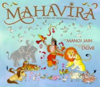 Mahavira: The Hero of Nonviolence - Manoj Jain