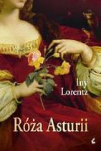 Róża Asturii - Iny Lorentz