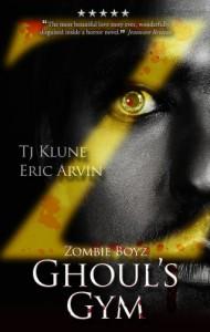 Zombie Boyz: Ghoul's Gym - 'T.J. Klune',  'Eric Arvin'