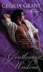 A Gentleman Undone (Blackshear Family, #2) - Cecilia Grant