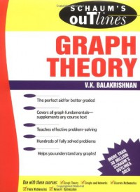 Schaum's Outline of Graph Theory: Including Hundreds of Solved Problems - V. Balakrishnan