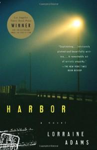 Harbor - Lorraine Adams