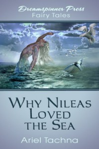 Why Nileas Loved the Sea - Ariel Tachna