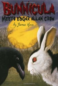 Bunnicula Meets Edgar Allan Crow - Eric Fortune, James Howe
