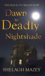 Dawn to Deadly Nightshade - Shelagh Mazey