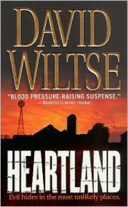 Heartland: A Novel - David Wiltse