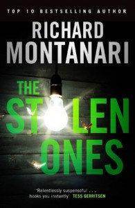 The Stolen Ones (Byrne and Balzano) - Richard Montanari
