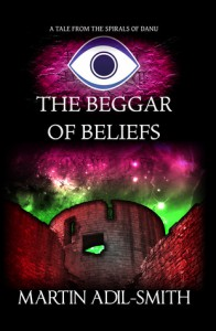 The Beggar of Beliefs - Martin Adil-Smith