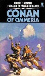 Conan Of Cimmeria - Robert E. Howard