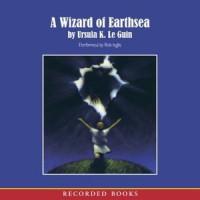 A Wizard of Earthsea (The Earthsea Cycle, #1) - Rob Inglis, Ursula K. Le Guin