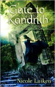 Gate to Kandrith - Nicole Luiken