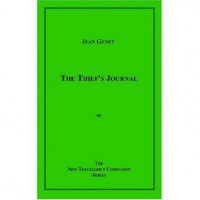 The Thief's Journal - Jean Genet, Bernard Frechtman
