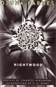 Nightwood - T.S. Eliot, Jeanette Winterson, Djuna Barnes