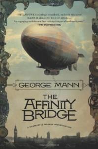The Affinity Bridge (Newbury & Hobbes Investigations) - George Mann