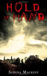 Hold My Hand - Serena Mackesy