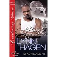 Polar Opposites - Lynn Hagen