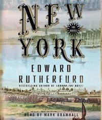 New York: The Novel (Audio) - Edward Rutherfurd, Mark Bramhall
