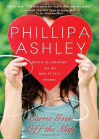 Carrie Goes Off the Map - Phillipa Ashley