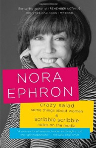 Crazy Salad and Scribble Scribble: Some Things About Women and Notes on Media (Vintage) - Nora Ephron