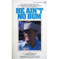 He Ain't No Bum - O.A. Phillips, Ray Buck
