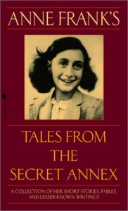 Anne Frank's Tales from the Secret Annex - Susan Massotty, Anne Frank