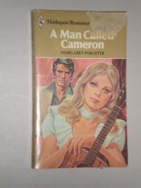 A Man Called Cameron (Harlequin Romance #2241) - Margaret Pargeter