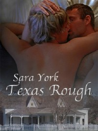Texas Rough (Texas Soul, #1) - Sara York
