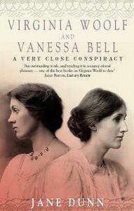 Virginia Woolf and Vanessa Bell - Jane Dunn