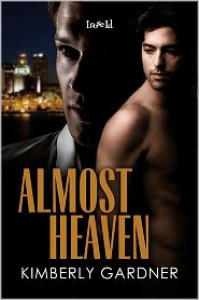 Almost Heaven - Kimberly Gardner