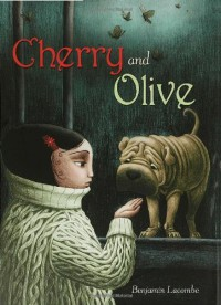 Cherry and Olive - Benjamin Lacombe