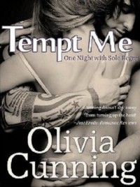 Tempt Me (One Night with Sole Regret, #2) - Olivia Cunning