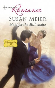 Maid for the Millionaire (Harlequin Romance) - Susan Meier