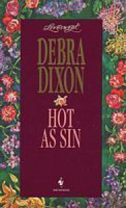 Hot As Sin (Loveswept, #757) - Debra Dixon