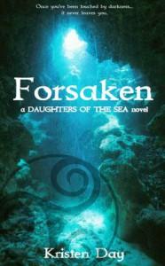 Forsaken (Daughters of the Sea, #1) - Kristen Day