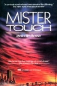 Mister Touch - Malcolm J. Bosse