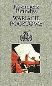 Wariacje pocztowe - Kazimierz Brandys