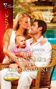 The Billionaire's Baby Arrangement (Napa Valley Vows, #3) - Charlene Sands