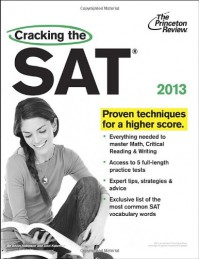 Cracking the SAT, 2013 Edition - Princeton Review, Princeton Review